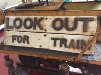Look Out For Train sign at Normanton Railway Station Museum
